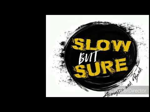 Lelaki Wagu - Slow But Sure