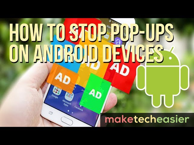 How to Stop Pop-ups on Android Devices - Make Tech Easier