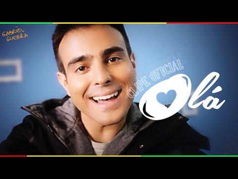 Gabriel Guerra - Olá (CLIPE OFICIAL)