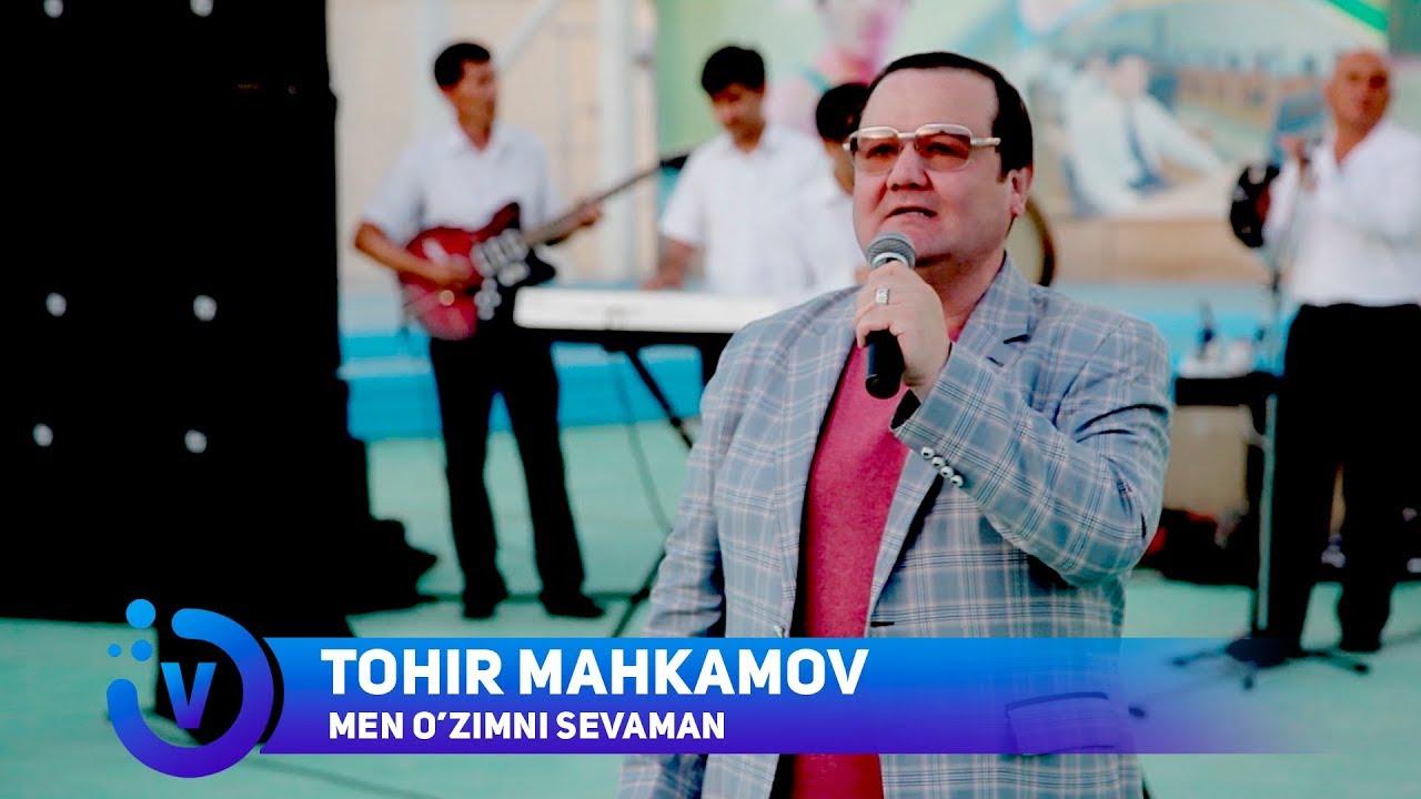 tohir mahkamov men ozumni sevaman