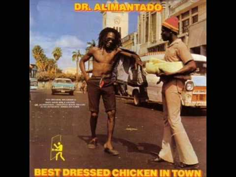 Dr. Alimantado - Best dressed chicken in a town (1978)