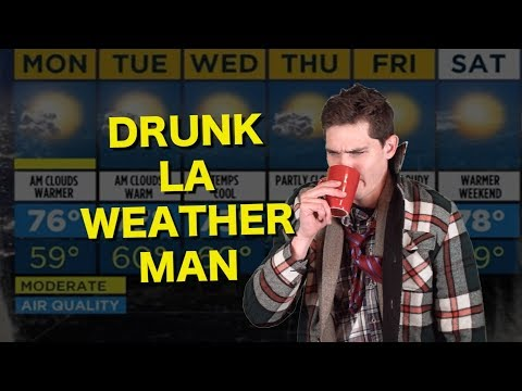 DRUNK LOS ANGELES WEATHER MAN