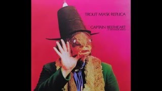 Captain Beefheart And His Magic Band - The Dust Blows Forward
