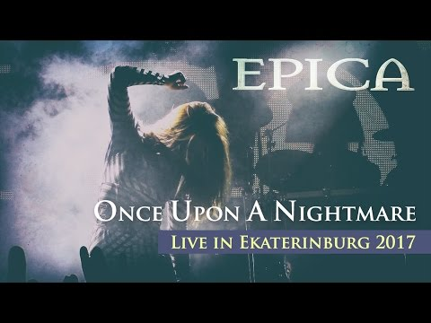 EPICA - Once Upon A Nightmare (Live in Ekaterinburg, TELECLUB 2017)