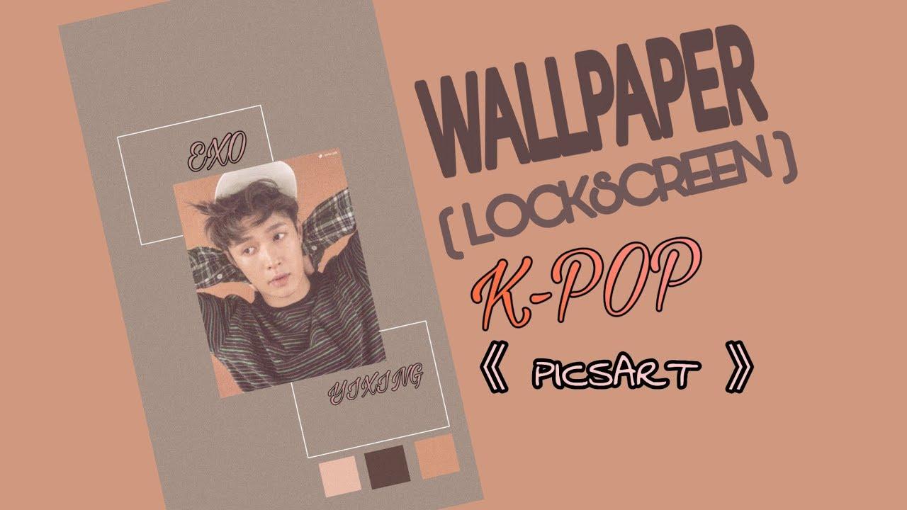 Wallpaper Lockscreen Easy Kpop Picsart