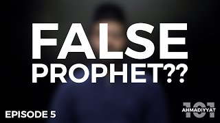 3 proofs of the truthfulness of the Promised Messiah (as) | Ahmadiyyat 101 | Episode 5