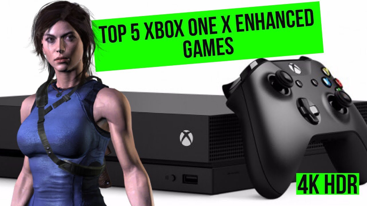 TOP 5 XBOX ONE X ENHANCED 4K GAMES! BEST XBOX 4K HDR GAMES OCTOBER 2018!