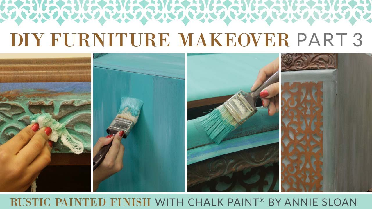 DIY Furniture Makeover Part 3: Rustic Chalk Paint® Furniture Finish    YouTube