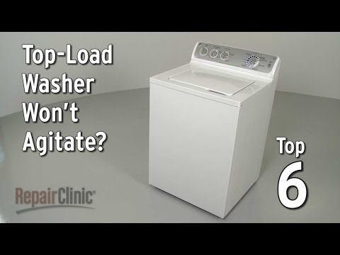 Top 6 Reasons Top-Load Washer Won't Agitate?