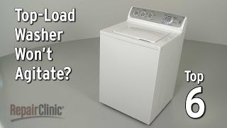 Top-Load Washer Won't Agitate — Washing Machine Troubleshooting