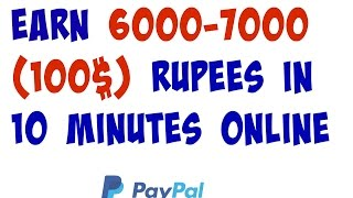 How to make money online |Earn 6000-7000 rupees online for working 10 minutes Daily|