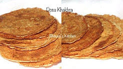 Tasty food- How to make Dosa Khakhra