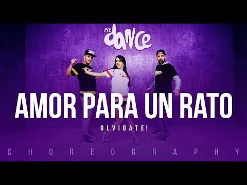 Amor para un Rato - Olvidate! | FitDance Life (Coreografía) Dance Video
