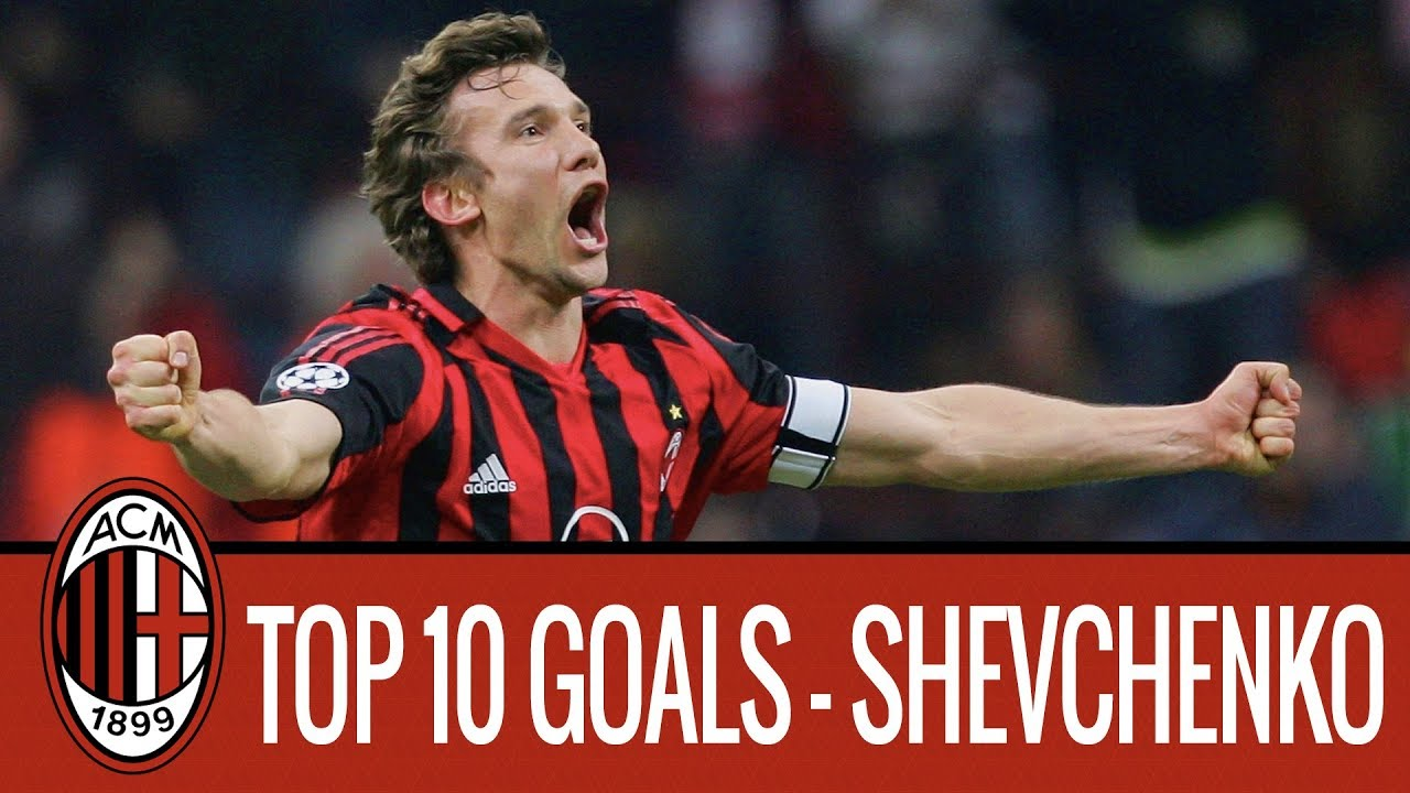 Andriy Shevchenko's top 10 goals for AC Milan