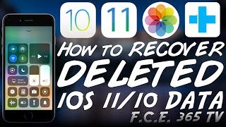 iOS 11.x - How to RECOVER Deleted Photos, Contacts and Other Data