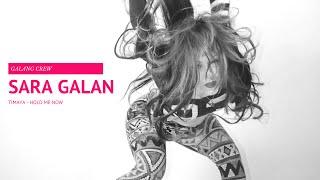 TIMAYA - Hold me now - Sara Galan [ Galang Crew ]