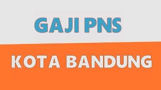 Tunjangan Kinerja Dinamis (TKD) PNS Kota Bandung