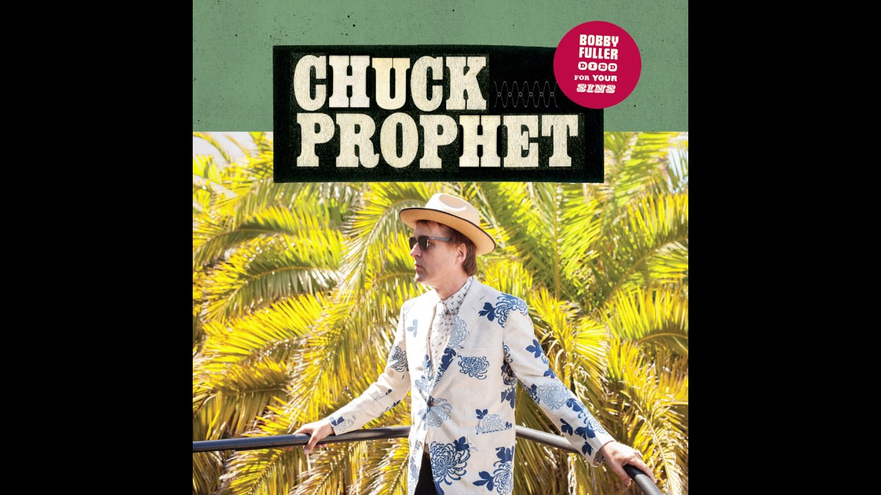 Yep Roc Records Chuck Prophet - Yep Roc Records