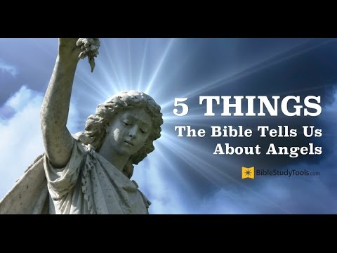 Angels of God - 5 Reasons He Sends Them to Us (with Evidence