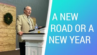 A New Road Or A New Year - December 31, 2020 - NLAC