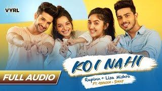 Koi Nahi Full Audio   Rupinn   Lisa Mishra   Ashnoor Kaur & Sunny Chopra   VYRLOriginals