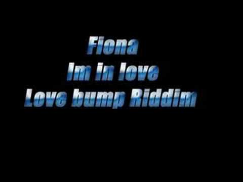 Fiona - im in love (Love Bump Riddim)