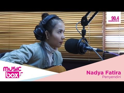 Nadya Fatira on Music Box - Penyendiri