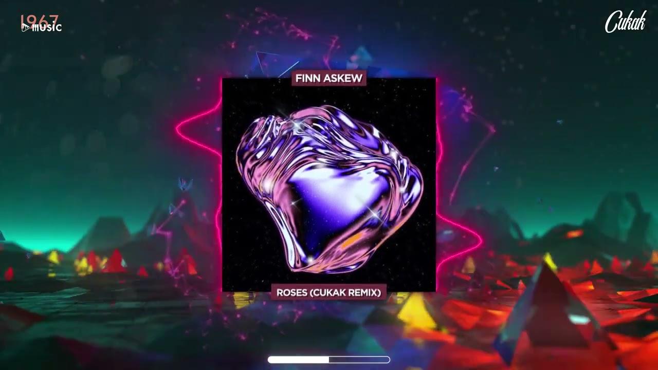Download Roses - Finn Askew「Cukak Remix」/ Audio Lyrics