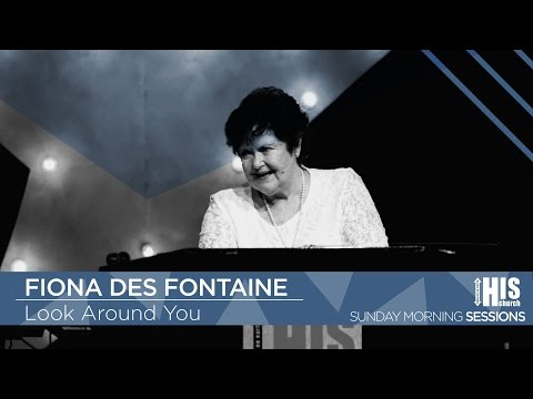 Fiona Des Fontaine - Look Around You