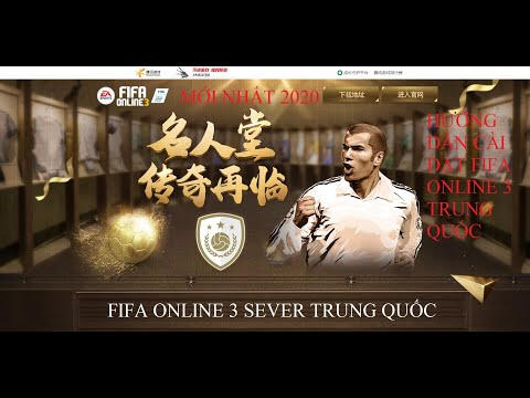 Hướng dẫn cài đặt Fifa online 3 Trung Quốc mới nhất 2020 - Tencent