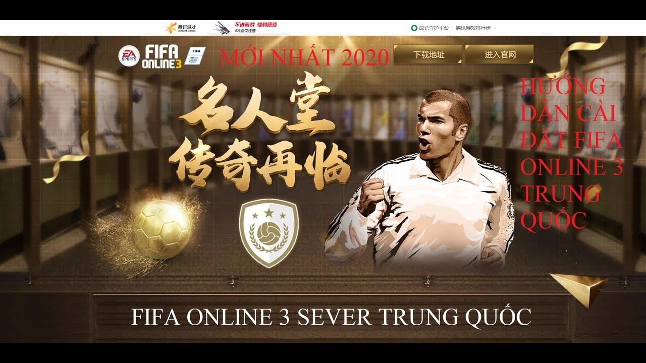 Hướng dẫn cài đặt Fifa online 3 Trung Quốc mới nhất 2020 – Tencent