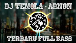 Download Lagu DJ Temola - Arnon Remix   Agung Tresnation Remix mp3