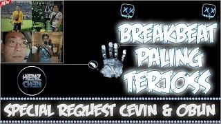 DJ BREAKBEAT TERJOSS 2019 SPECIAL REQUEST CEPIN & OBUN
