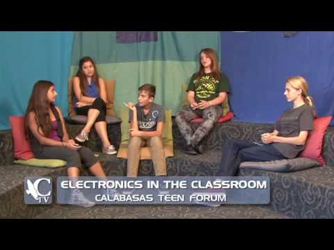 Calabasas Teen Forum - Electronics in Classroom