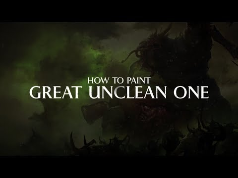 How to paint - Great Unclean One.
