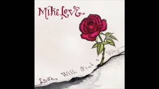 Watch Mike Love Love Will Find A Way feat Paula Fuga Trevor Hall  Nahko video