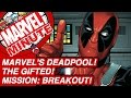 Marvel's Deadpool! The Gifted! Mission: BREAKOUT! - Marvel Minute 2017