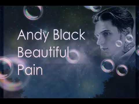 beautiful pain.andy black lyric video