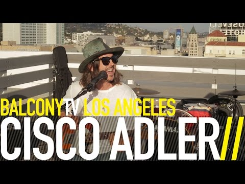 CISCO ADLER - DON'T KILL MY BUZZ (BalconyTV)