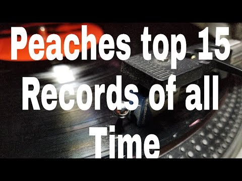 Peaches top 15 records of all time .