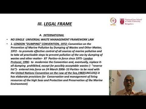 mod09lec42 - Basic Legal Framework and Strategies for Waste Management - II
