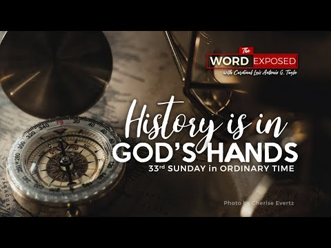 The Word Exposed - HISTORY IS IN GOD'S HANDS (November 17, 2019)