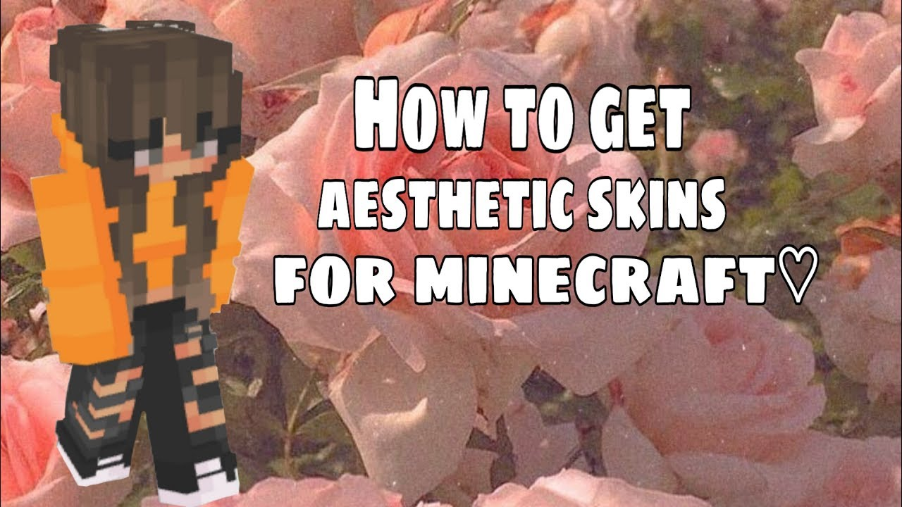 How To Get Aesthetic Skins For Minecraft Youtube