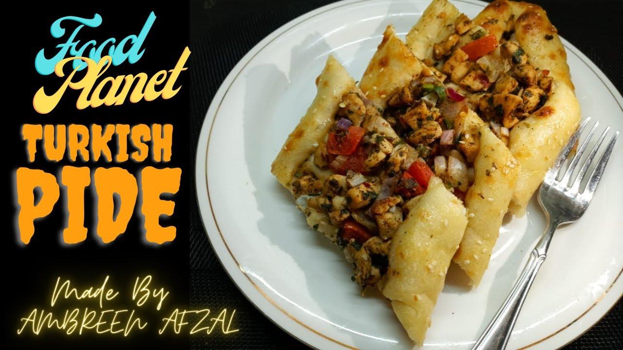 Turkish Pide Recipe | Turkish Chicken Pide | How To Make Turkish Pide?