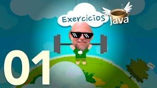 Exercícios de Java #01 - Curso de Java para Iniciantes