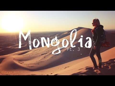 Mongolia Adventure - Pt. 3