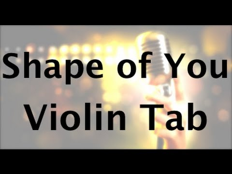 How to Play Shape of You by Ed Sheeran on the Violin