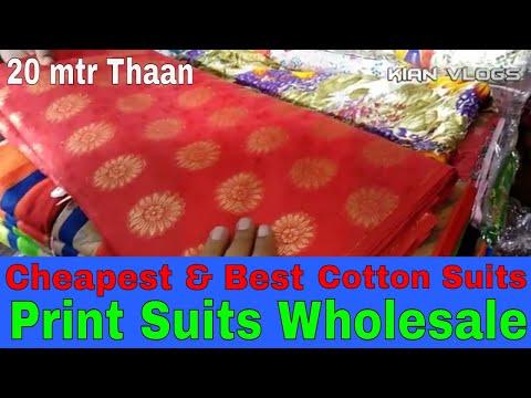 Print Suits Wholesale Market ! 20 Meter थान वाले Suits ! COTTON SUITS