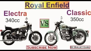 #2 Royal Enfield Classic 350 Vs Electra EFI 350 by Bullet Guru / Royal enfield Compare series