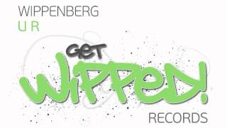 Wippenberg - U R (Original Mix) [Full Version]